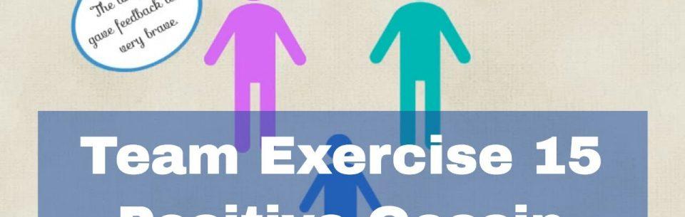 Communication Exercises- Positive Gossip