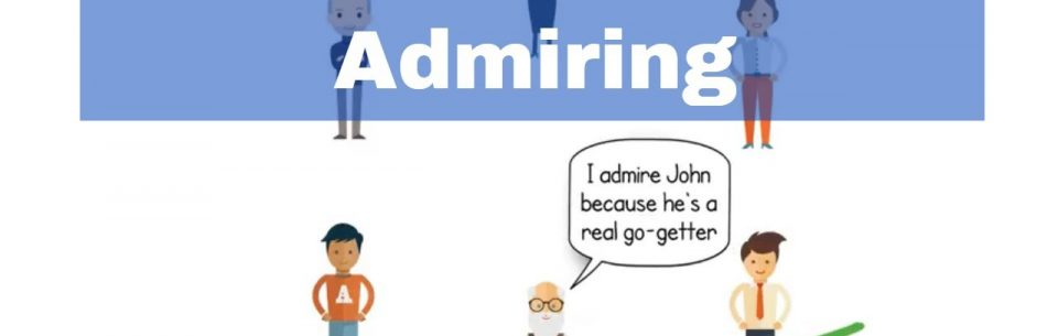 Positive Teamwork – Admiring