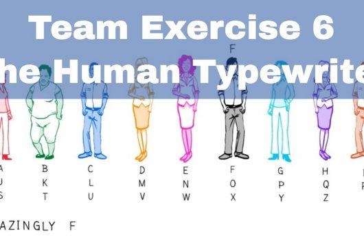 Team Bonding Exercises – The Human Typewriter