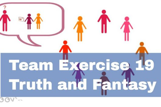 Team building Ideas – Truth and Fantasy