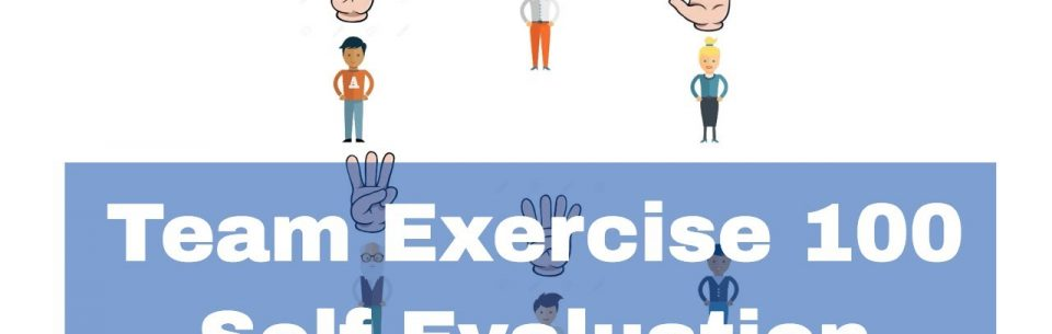 Team Exercise 100 – Self Evaluation