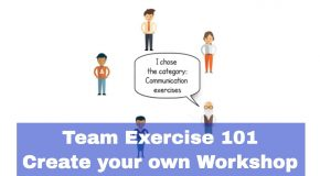 Team Exercise 101 – Create your own workshop